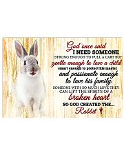 God One Said I Need Some One Rabbit 17x11 Poster front