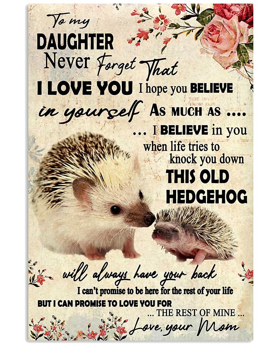 Never Forget That I Love You Hedgehog Mother 11x17 Poster