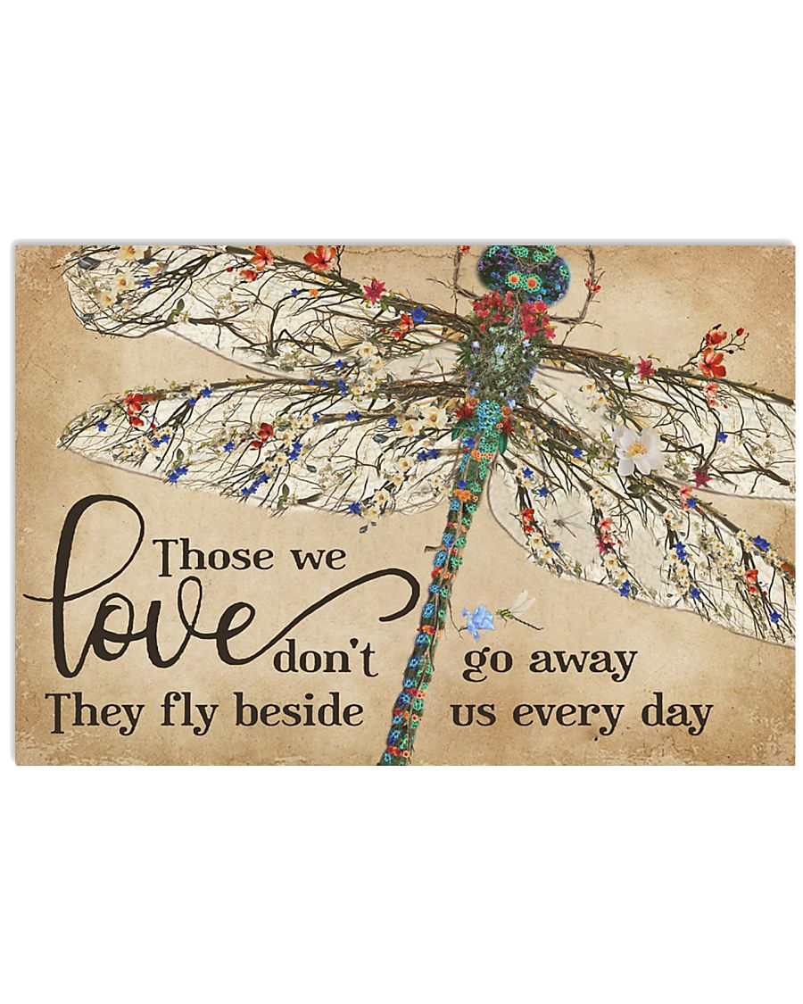 They Fly Beside Us Every Day Dragonfly 17x11 Poster