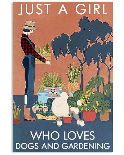 Vintage Just A Girl Loves Gardening And Poodle