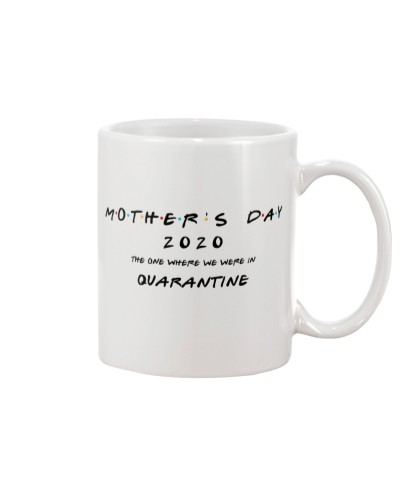Mother Day Quarantine