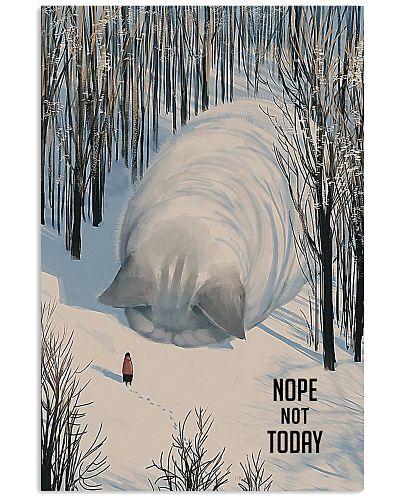 Nope Not Today Snow Cat