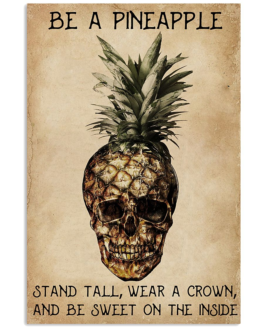 Be A Pineapple Skull 11x17 Poster