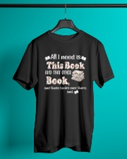 All I Need Is This Books Unisex - On Sale Classic T-Shirt lifestyle-mens-crewneck-front-3