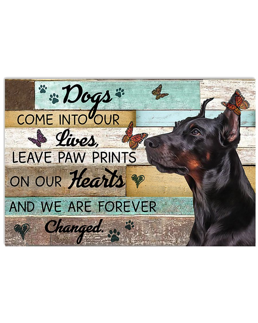 Wood Piece Come Into Our Lives Doberman Pinscher 17x11 Poster