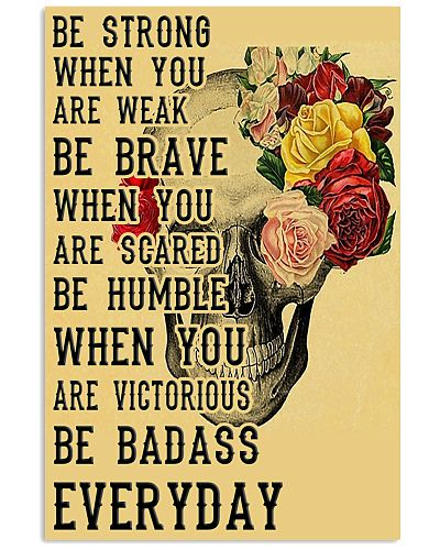Be Strong When you are Week Flower Vintage Skull
