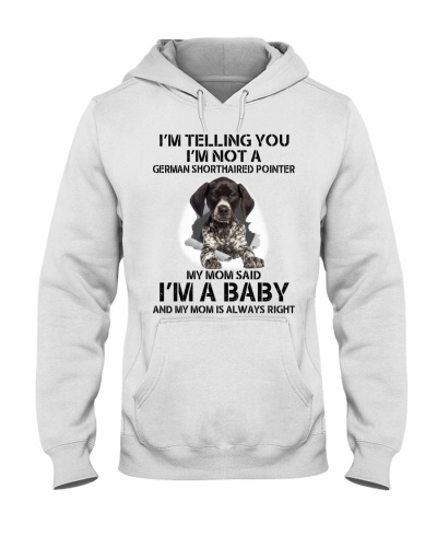 I'm Telling You German Shorthaired Pointer