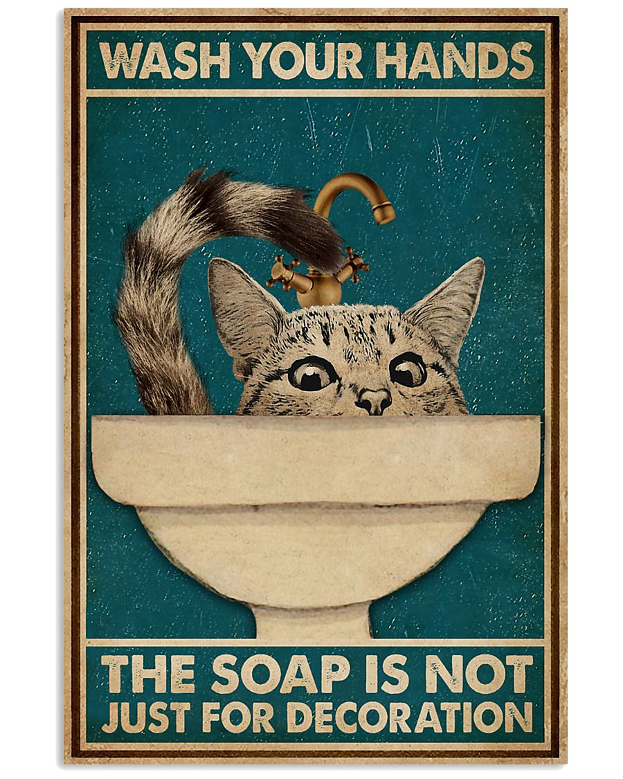 Wash Your Hand Cat 16x24 Poster