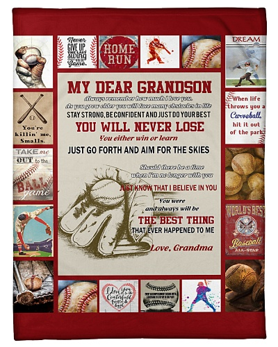 Grandma To Grandson You Will Never Lose Baseball