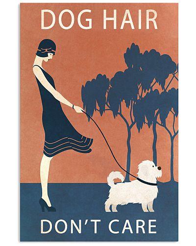 Vintage Girl Dog Hair Dont Care Maltese