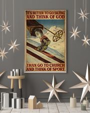 It's Better To Go Skiing And Think Of God 16x24 Poster lifestyle-holiday-poster-1