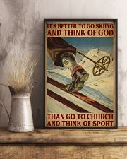 It's Better To Go Skiing And Think Of God 16x24 Poster lifestyle-poster-3