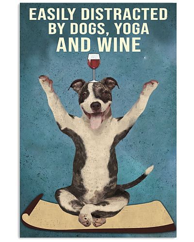 Dictracted By Dogs Yoga And Wine Pit Bull