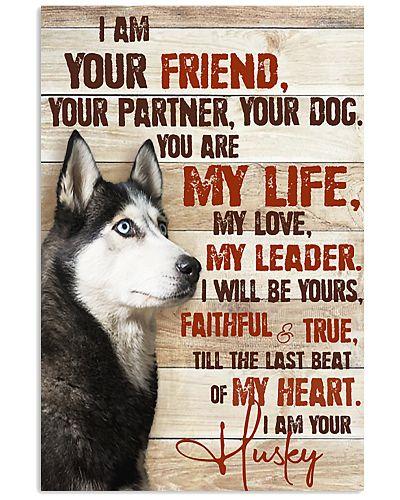 Husky I Am Your Friend