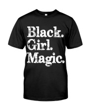 Black Girl Magic Women - On Sale Classic T-Shirt front