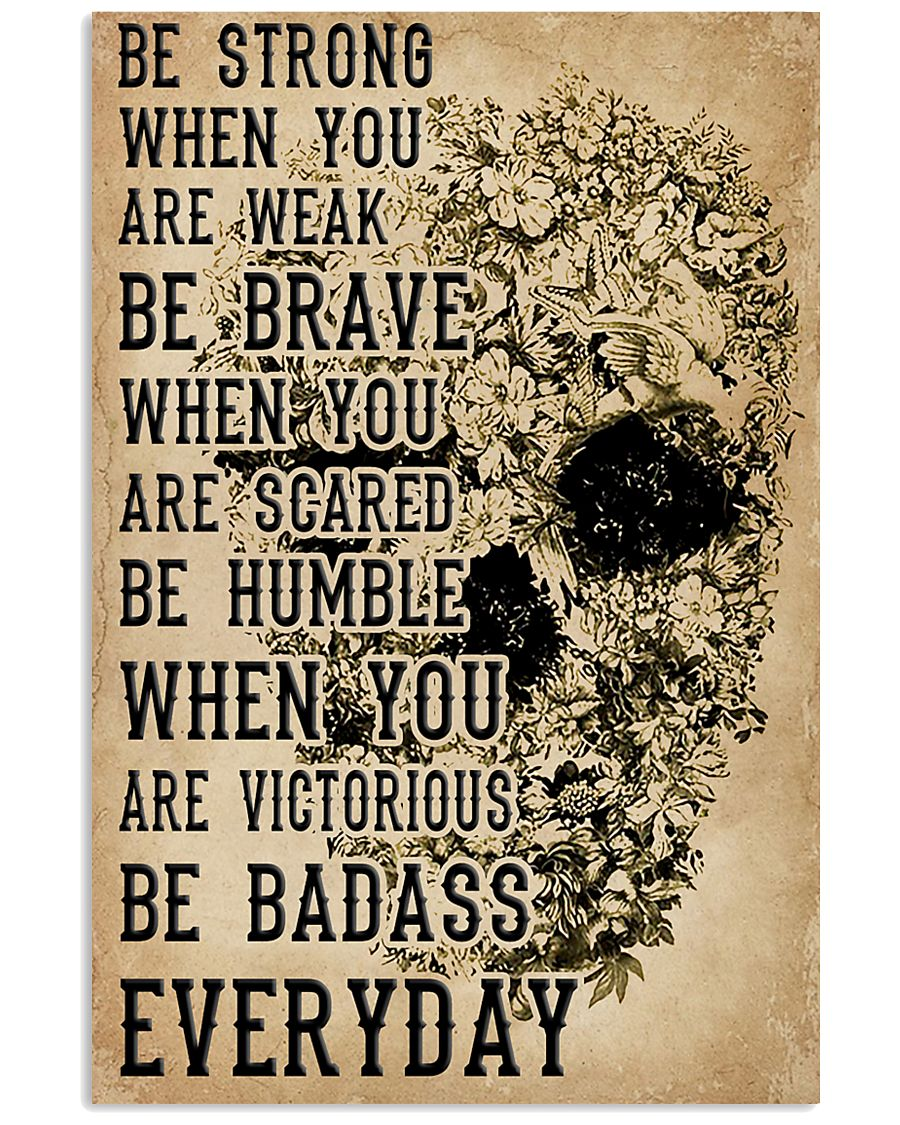 Be Strong When You Are Week Skull Kraft Paper 11x17 Poster
