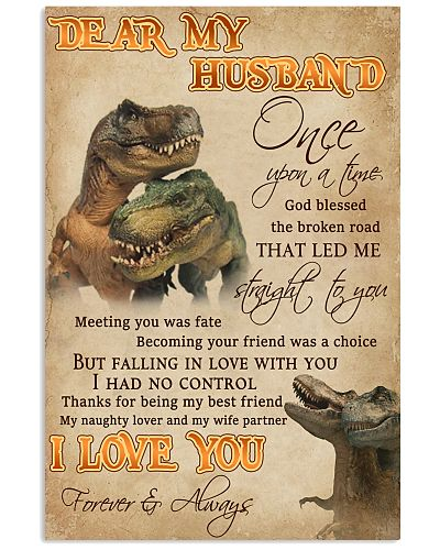 Dear My Husband Straight To You Dinosaur