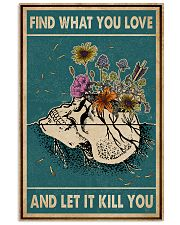 Skull Find What You Love 11x17 Poster front