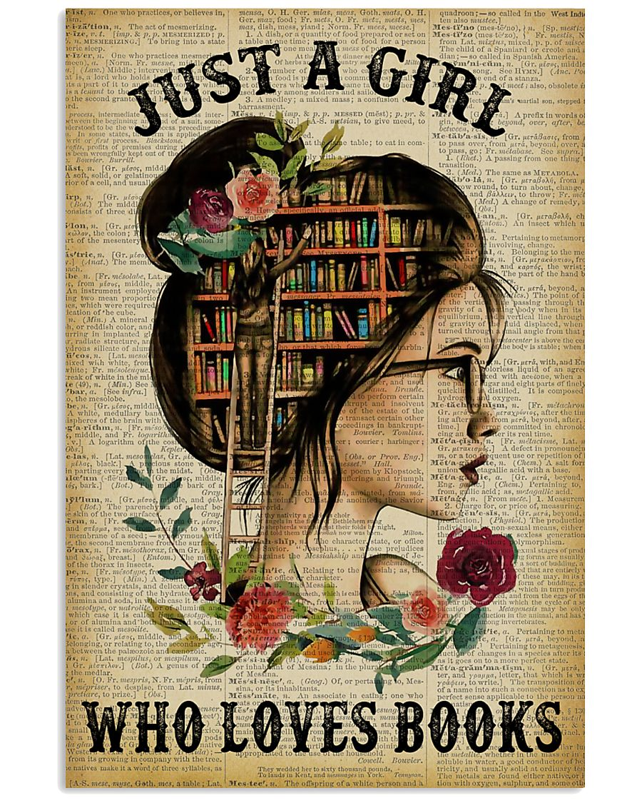 Just A Girl Who Loves Books Reading Paper 16x24 Poster