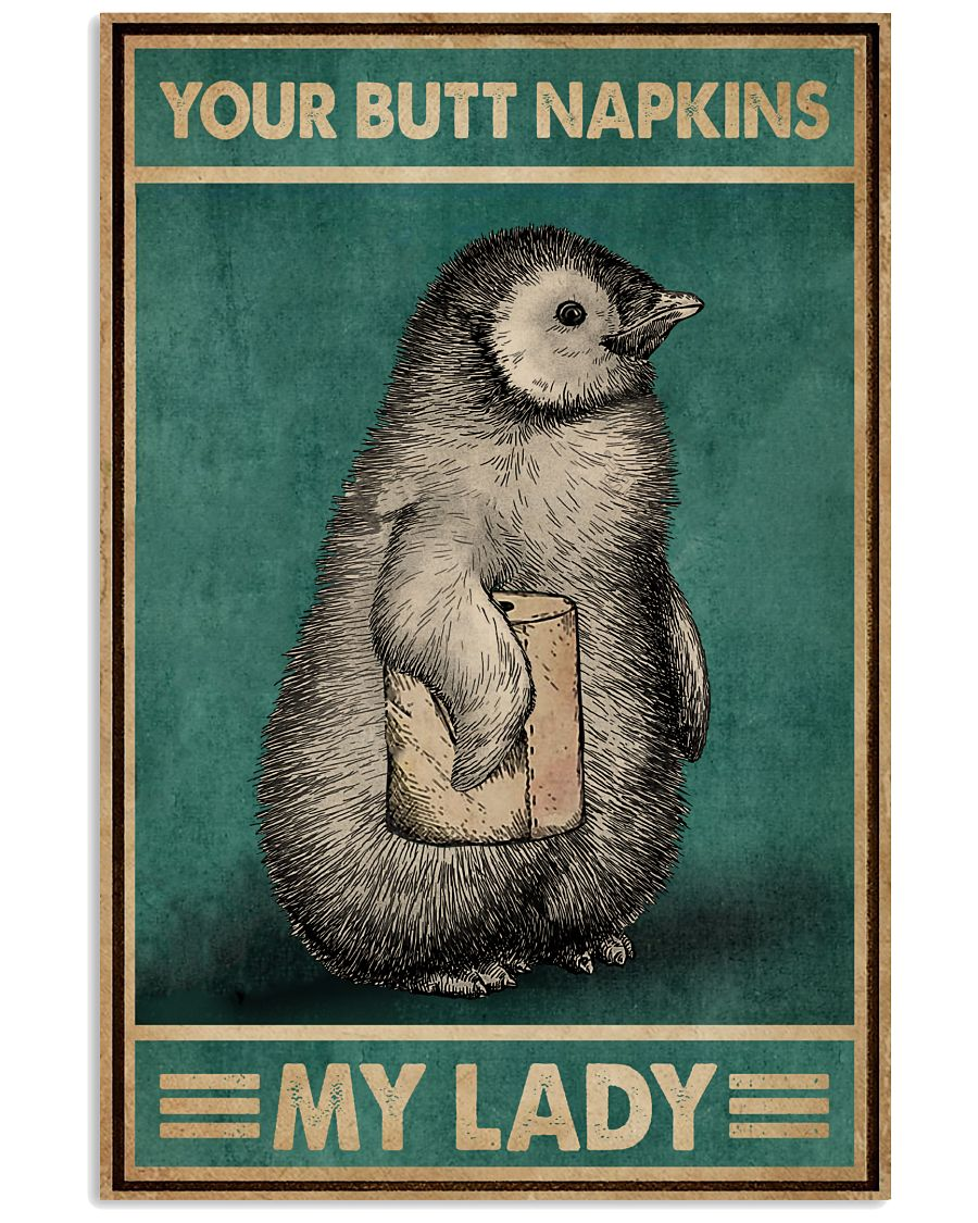 Butt Napkins My Lady Penguin 16x24 Poster