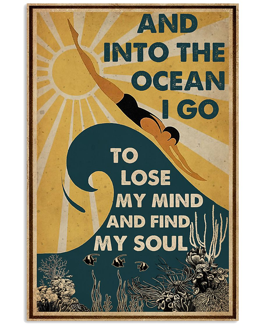 And InTo The Ocean I Go Swimming 11x17 Poster