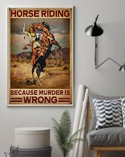 Horse Riding Because Murder Is Wrong 16x24 Poster lifestyle-poster-1