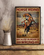 Horse Riding Because Murder Is Wrong 16x24 Poster lifestyle-poster-3