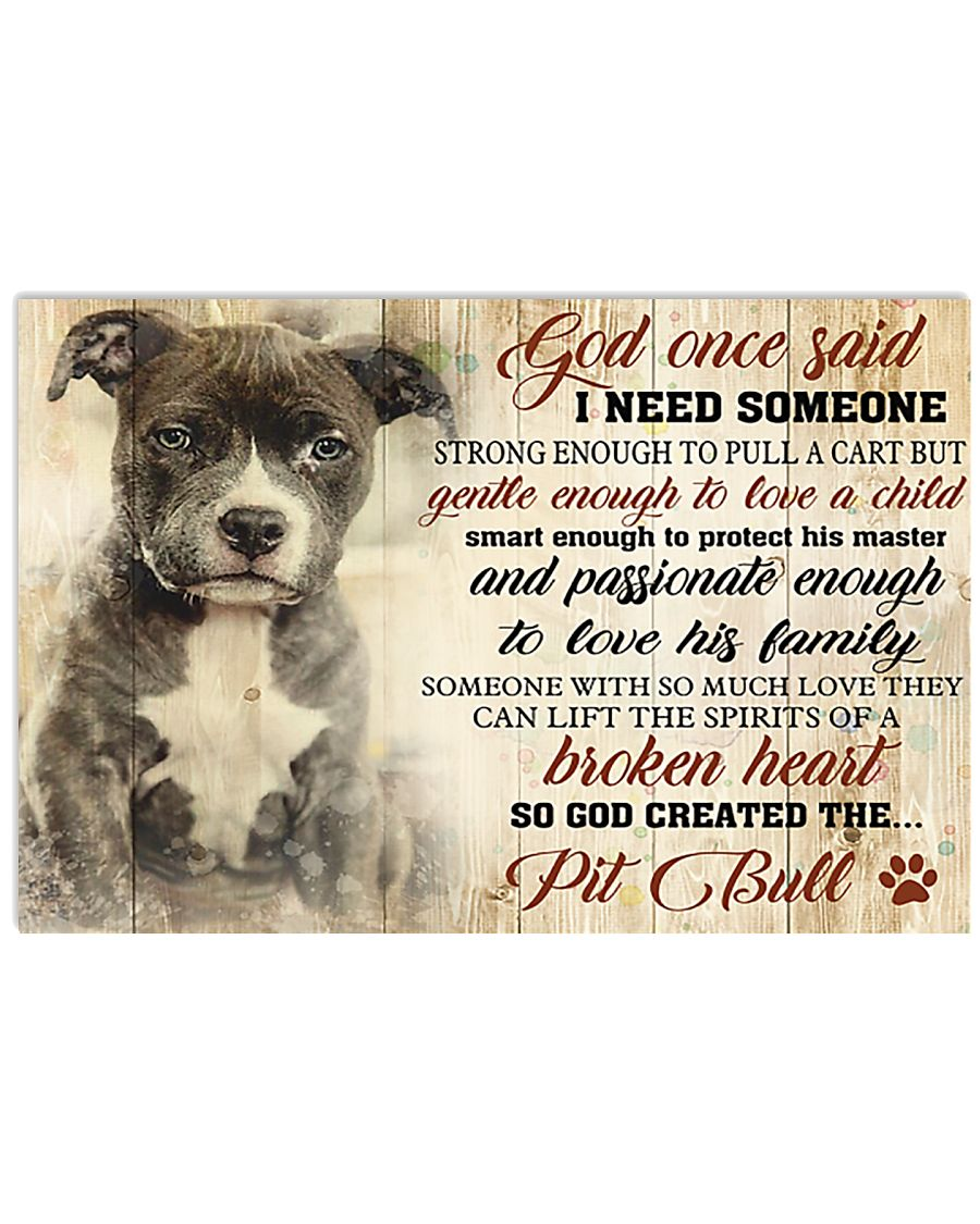 God One Said I Need Some One Pit Bull 17x11 Poster