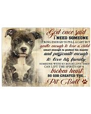 God One Said I Need Some One Pit Bull 17x11 Poster front