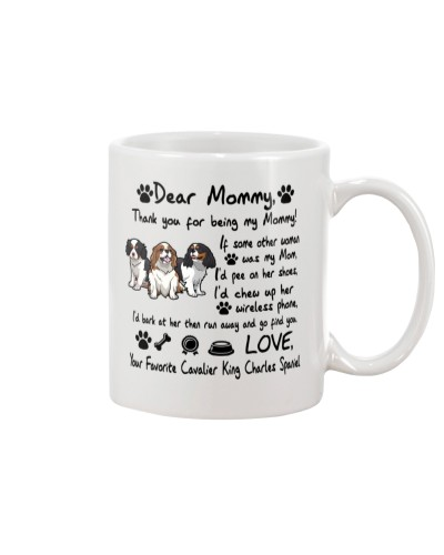 Cavalier King Charles Thank You For Being My Mom
