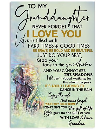 To My Granddaughter Never Forget That Grandma