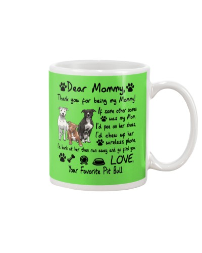 Pit Bull Thank You For Being My Mom