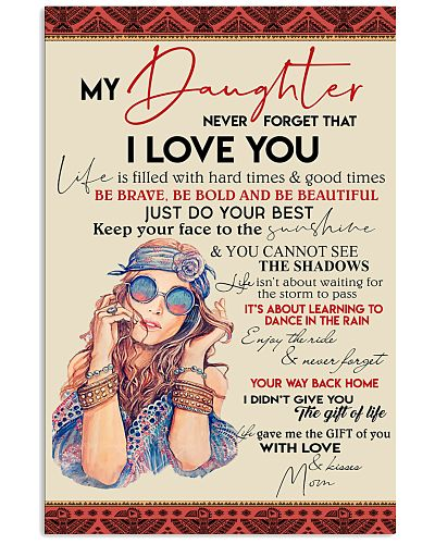 To My Daughter Keep Your Face To Sunshine Hippie