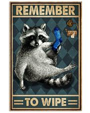 Raccoon Remember To Wipe 16x24 Poster front