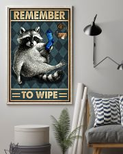 Raccoon Remember To Wipe 16x24 Poster lifestyle-poster-1