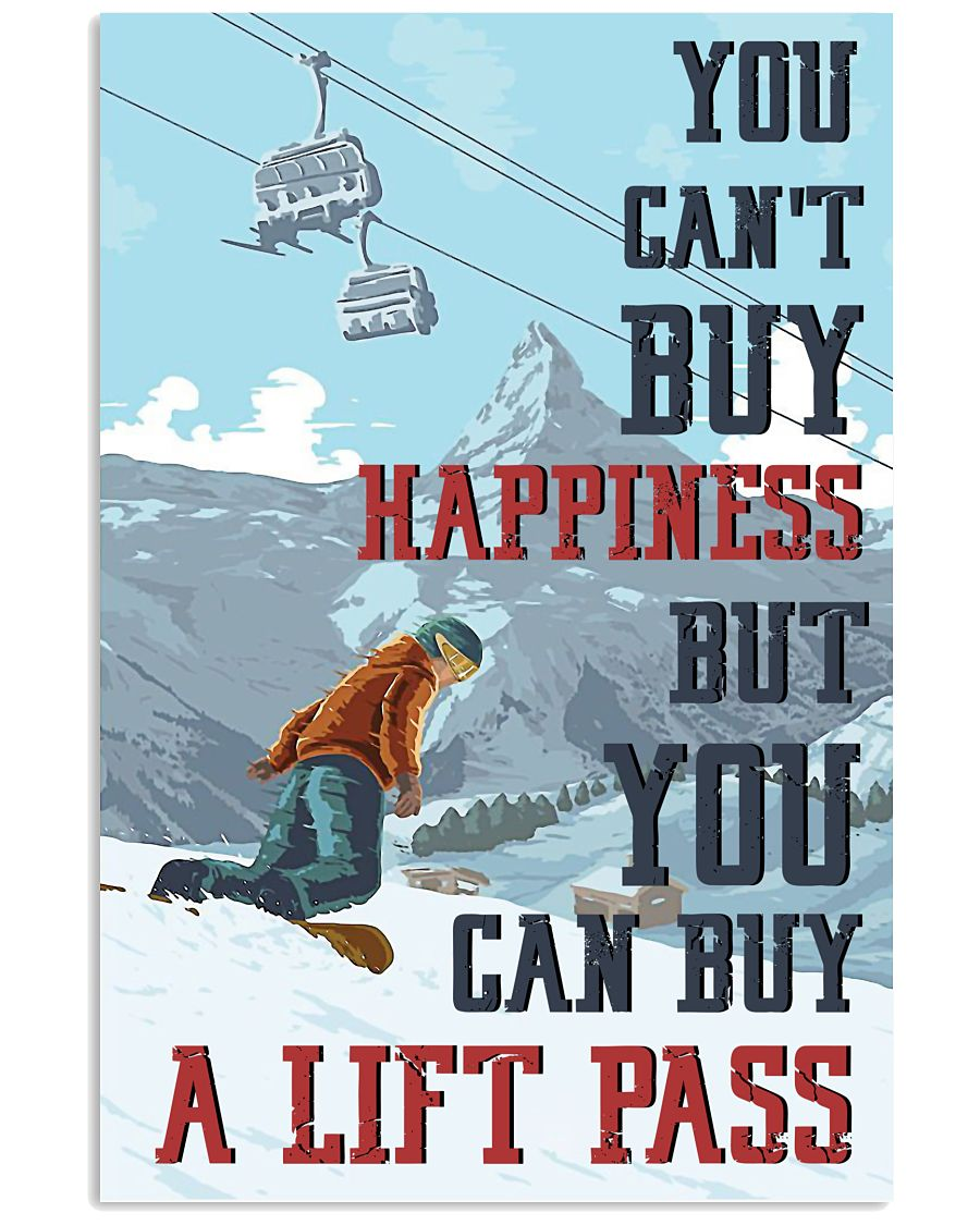 Snowboarding You Can Buy A Lift Pass 16x24 Poster