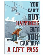 Snowboarding You Can Buy A Lift Pass 16x24 Poster front