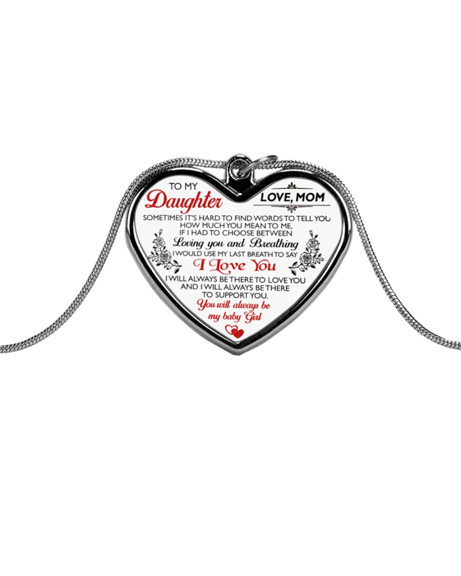 To My Daughter From Mom You Will Always Be My Baby Metallic Heart Necklace