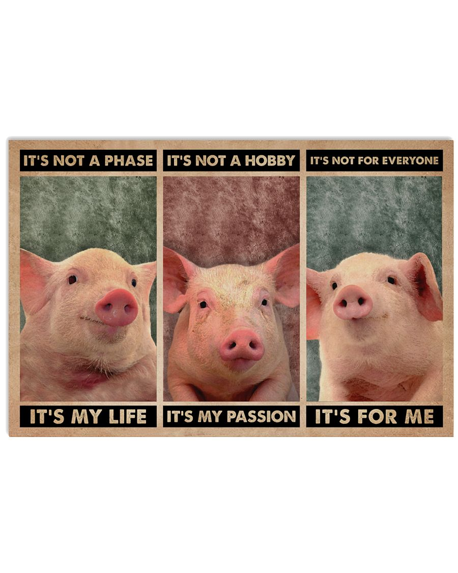 Pig It's Not A Phase 24x16 Poster