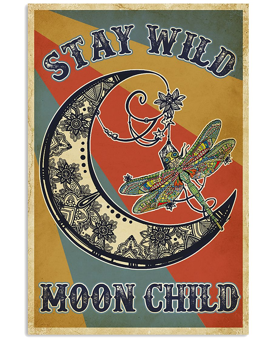 Retro Stay Wild Moon Child Dragonfly 11x17 Poster