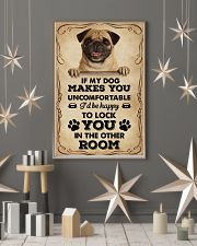 If My Dog Makes You Uncomfortable Pug 11x17 Poster lifestyle-holiday-poster-1