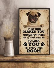 If My Dog Makes You Uncomfortable Pug 11x17 Poster lifestyle-poster-3