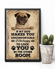 If My Dog Makes You Uncomfortable Pug 11x17 Poster lifestyle-poster-8