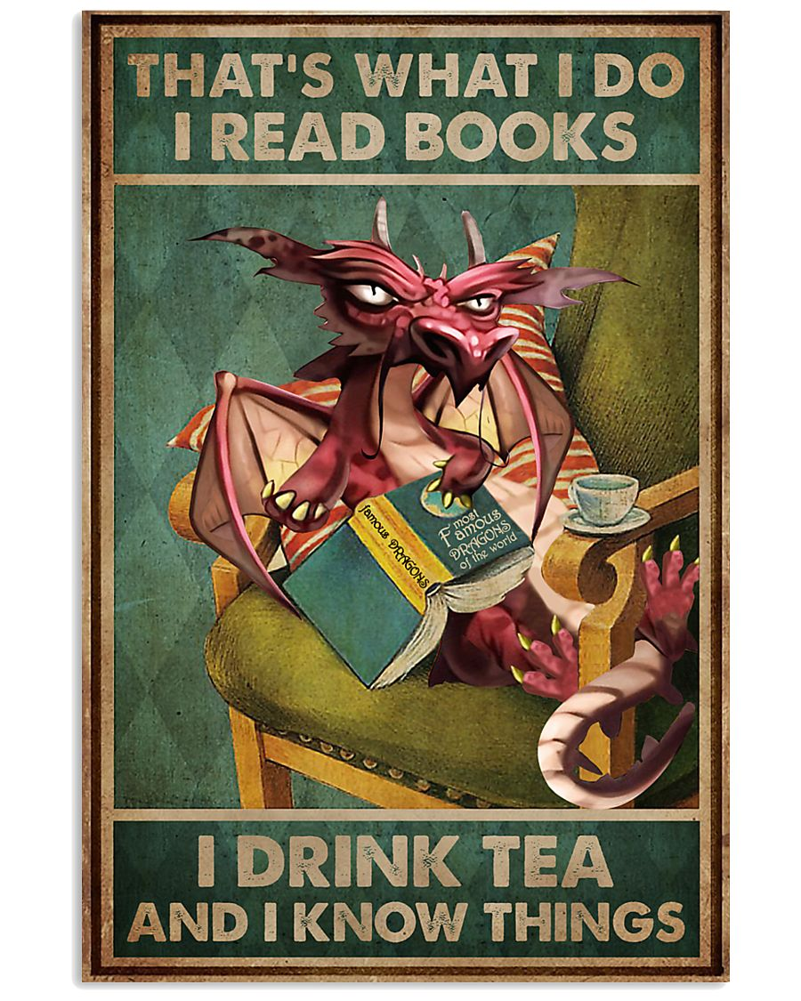 Read Books And Drink Tea Dragon 16x24 Poster