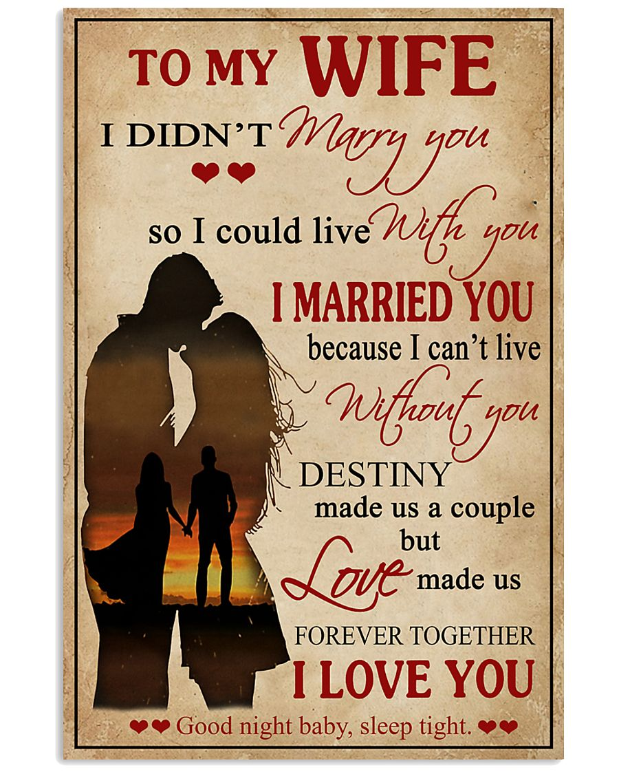 Love Made Us Forever Together Husband To Wife 11x17 Poster