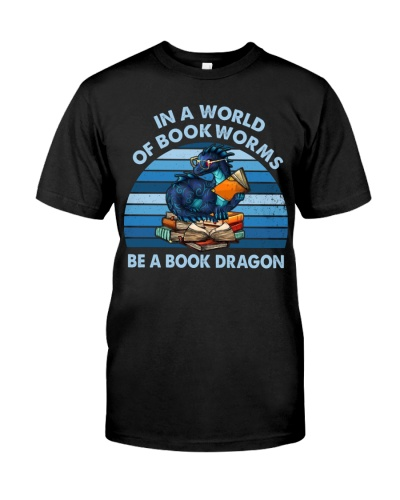 In A World Of Book Worms Be A Book Dragon Retro