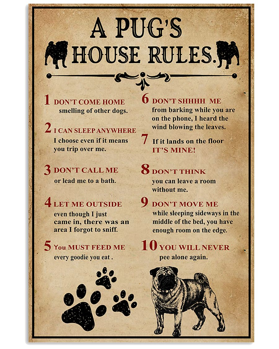 A Pug House Rules 11x17 Poster
