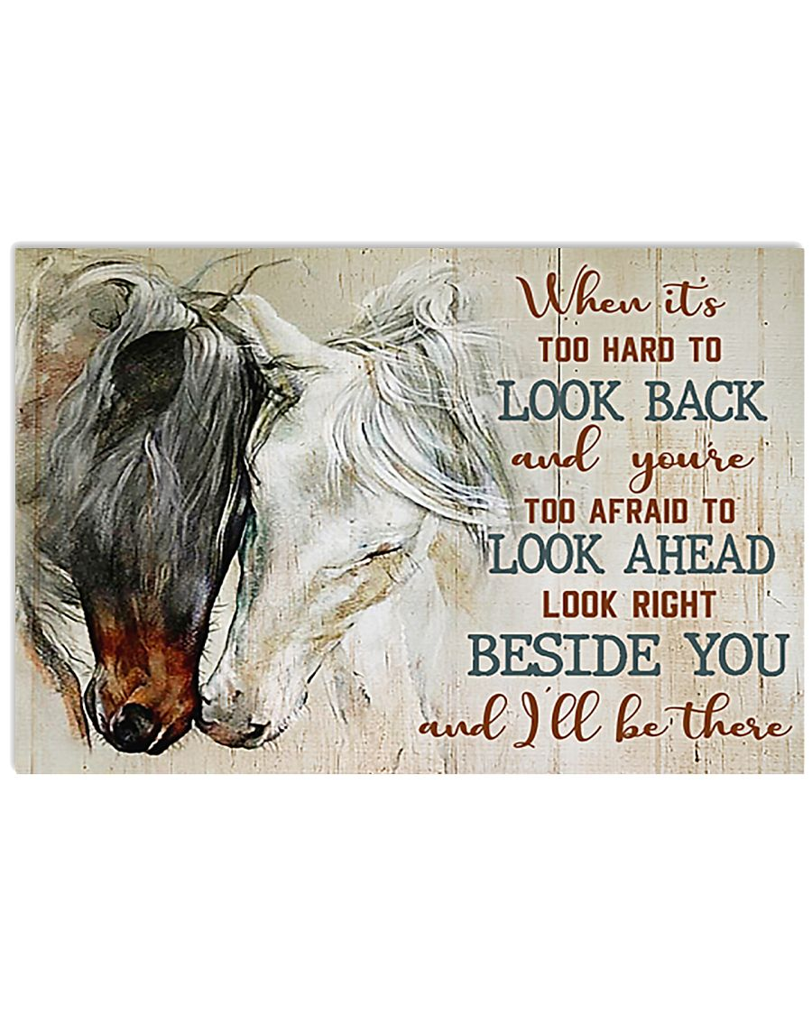 Horse When Its Too Hard To Look Back 17x11 Poster