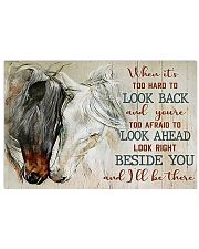 Horse When Its Too Hard To Look Back 17x11 Poster front