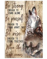 Be Strong To Enough Stand Alone Wolf 16x24 Poster front